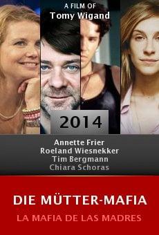 Ver película Die Mütter-Mafia