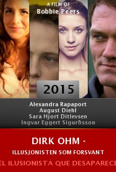 Ver película Dirk Ohm - Illusjonisten som forsvant