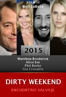 Watch Dirty Weekend online stream