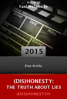 (Dis)Honesty: The Truth About Lies Online Free