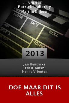 Ver película Doe Maar Dit is Alles