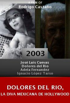 Dolores del Rio, la diva mexicana de Hollywood online free