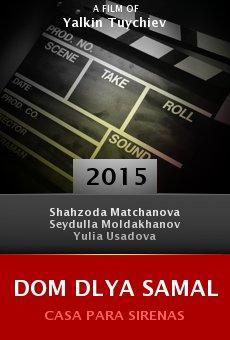 Ver película Dom dlya Samal