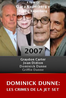 Dominick Dunne: Les crimes de la jet set online free