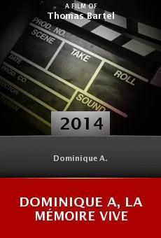 Watch Dominique A, la mémoire vive online stream