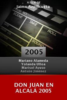Don Juan en Alcalá 2005 online free