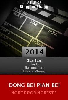 Ver película Dong bei pian bei