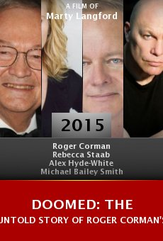 Doomed: The Untold Story of Roger Corman's the Fantastic Four Online Free