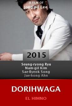 Watch Dorihwaga online stream