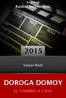 Watch Doroga domoy online stream