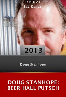 Watch Doug Stanhope: Beer Hall Putsch online stream