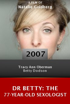 Dr Betty: The 77-Year-Old Sexologist online free