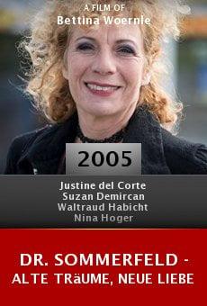 Dr. Sommerfeld - Alte Träume, neue Liebe online free