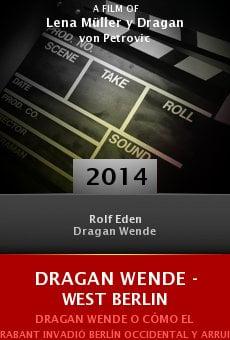 Watch Dragan Wende - West Berlin online stream
