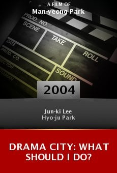 Drama City: What Should I Do? online free