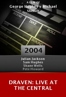 Draven: Live at the Central online free
