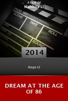 Watch Dream at the Age of 86 online stream