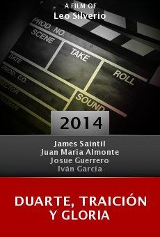 Ver película Duarte, traición y gloria