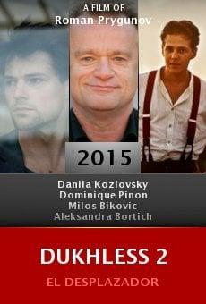 Ver película Dukhless 2