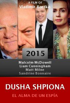 Ver película Dusha shpiona