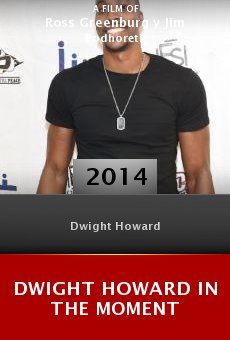 Dwight Howard in the Moment Online Free
