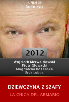 Ver película Dziewczyna z szafy