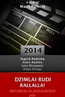 Ver película Dzimlai Rudi Rallalla!