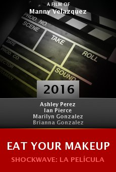 Ver película Eat Your Makeup