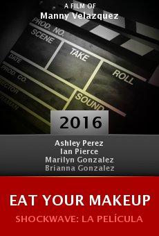Ver película Eat Your Makeup