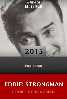 Ver película Eddie: Strongman