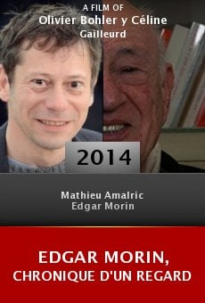 Edgar Morin, chronique d'un regard online