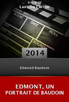 Ver película Edmont, Un Portrait De Baudoin