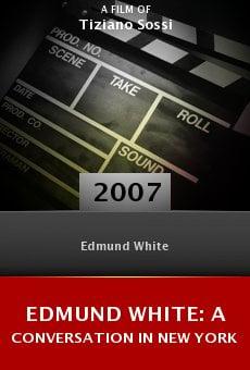 Edmund White: A Conversation in New York online free