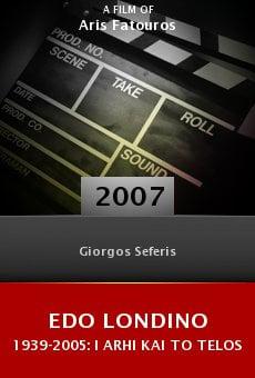 Edo Londino 1939-2005: I arhi kai to telos online free