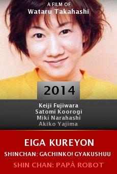 Ver película Eiga Kureyon Shinchan: Gachinko! Gyakushuu no Robotôchan
