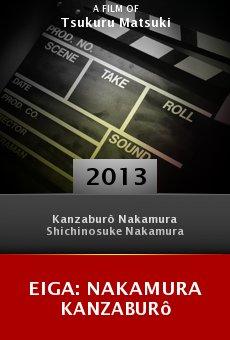 Eiga: Nakamura Kanzaburô Online Free