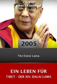 Ein Leben für Tibet - Der XIV. Dalai Lama online free