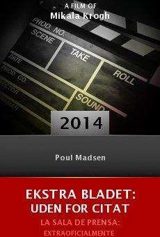 Ver película Ekstra Bladet: Uden for citat