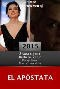 Watch El apóstata online stream