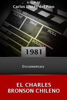 Ver película El Charles Bronson chileno
