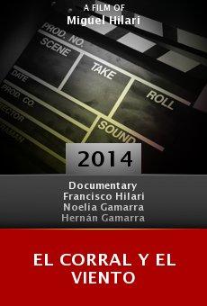 Watch El corral y el viento online stream