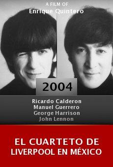 El cuarteto de Liverpool en México online free