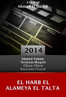Watch El Harb El Alameya El Talta online stream