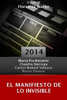 Watch El manifiesto de lo invisible online stream