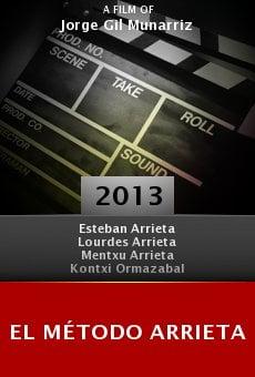 Watch El método Arrieta online stream