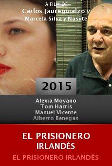 Ver película El Prisionero Irlandés