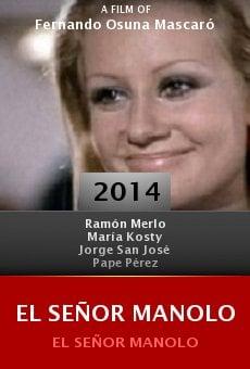El Señor Manolo Online Free