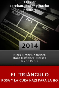 Ver película El triángulo rosa y la cura nazi para la homosexualidad