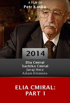 Watch Elia Cmiral: Part 1 online stream