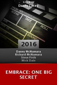 Watch Embrace: One Big Secret online stream
